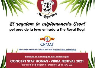 Fins al 20 de juny porta al teu pelut a The Royal Dog diverteix-te i guanya CROATS – Sorteig dues entrades Stay Homas
